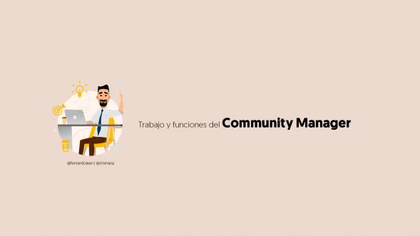 Trabajo y funciones del Community Manager