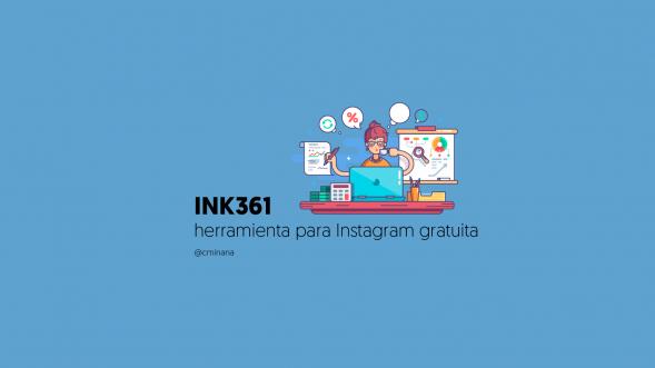 INK361 herramienta instagram