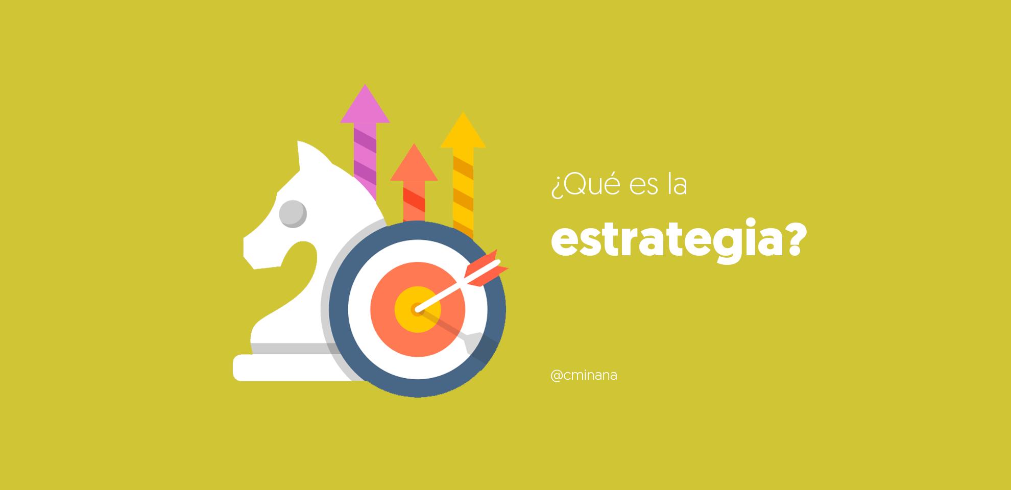 concepto de estrategia Antes de plantear una definición del concepto de estrategia se debe hacer una primera distinción con relación al término de método,.